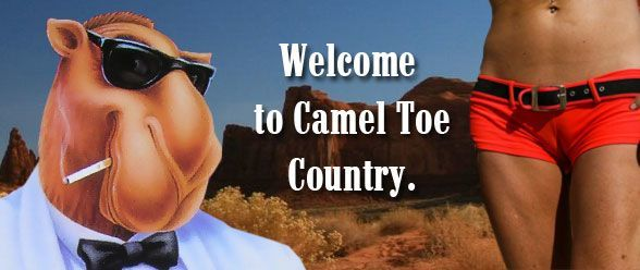 Joe Camel would like to welcome you to Camel Toe Country.